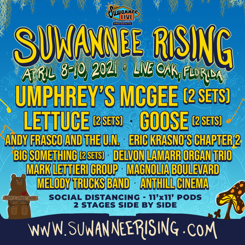 SUWANNEE RISING ANNOUNCES 2021 LINEUP WITH UMPHREY'S MCGEE, LETTUCE, GOOSE AND MORE