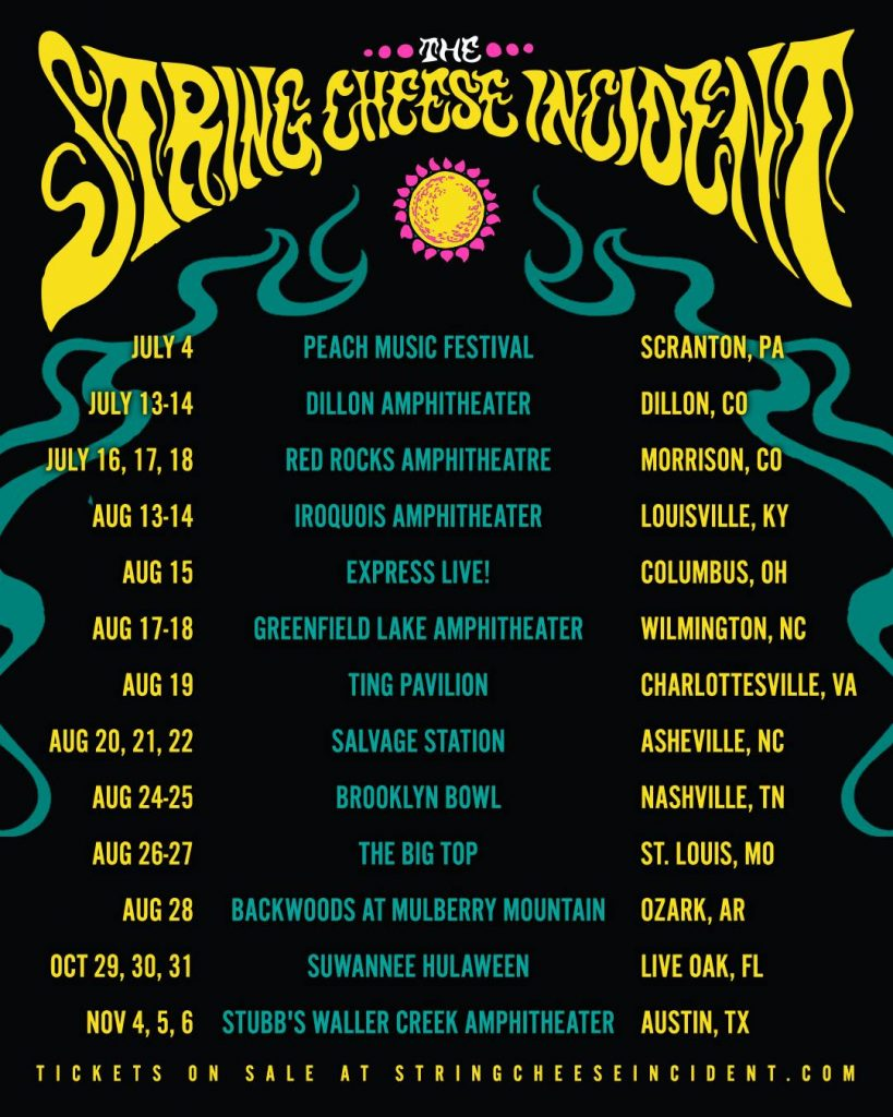 THE STRING CHEESE INCIDENT ANNOUNCES 2021 TOUR DATES
